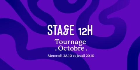 Stage 12h Tournage OCTOBRE