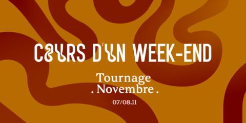 Week-end Tournage Novembre